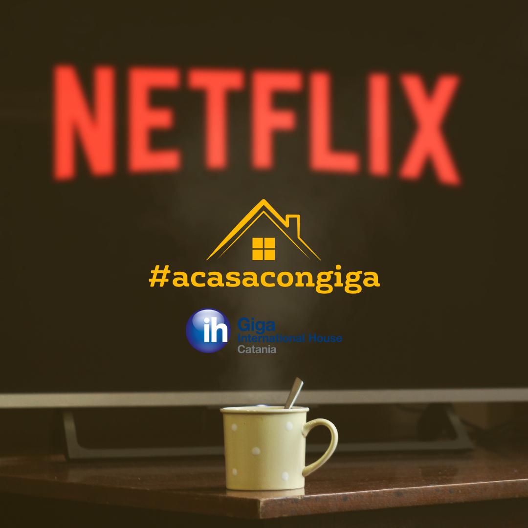 #acasacongiga – Come usare Netflix per migliorare il proprio inglese