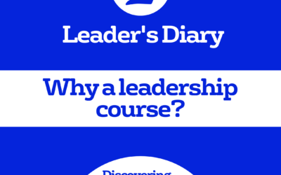 Leader's Diary – Why a leadership course?